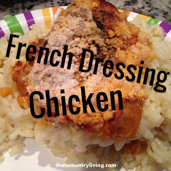 french dressing chicken title
